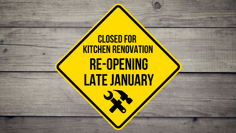 Closed for kitchen remodel